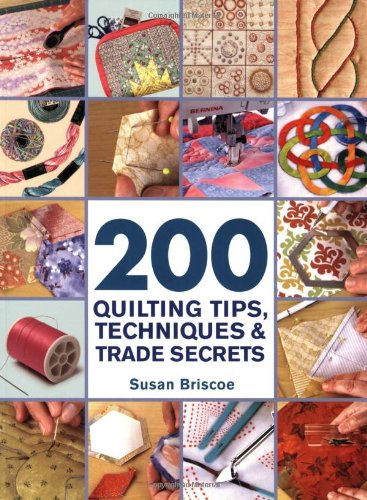 Knitting Tips And Trade Secrets : Quilting tips techniques trade secrets an